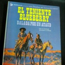 Cómics: EL TENIENTE BLUEBERRY BALADA POR ATAÚD Nº 9 CHARLIER GIRAUD EDICIONES JUNIOR AÑO 1979. Lote 147359122