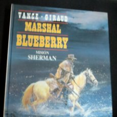 Cómics: MARSHAL BLUEBERRY MISIÓN SHERMAN Nº 32 VANCE GIRAUD EDICIONES JUNIOR AÑO 1993. Lote 147362414
