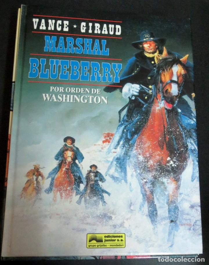 POR ORDEN DE WASHINGTON MARSHAL BLUEBERRY Nº 31 VANCE GIRAUD EDICIONES JUNIOR AÑO 1992 (Tebeos y Comics - Grijalbo - Blueberry)