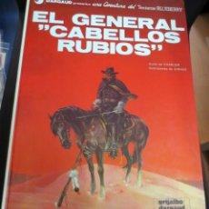 Cómics: EL GENERAL CABELLOS RUBIOS TENIENTE BLUEBERRY Nº 6 CHARLIER GIRAUD GRIJALBO/DARGAUD AÑO 1980. Lote 147365030