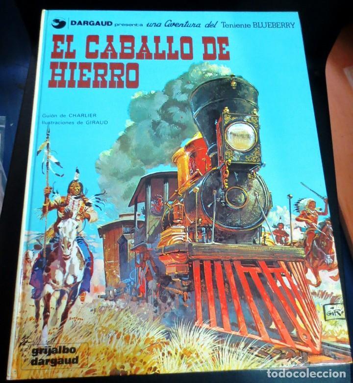 EL CABALLO DE HIERRO TENIENTE BLUEBERRY Nº 3 CHARLIER GIRAUD GRIJALBO/DARGAUD AÑO 1980 (Tebeos y Comics - Grijalbo - Blueberry)