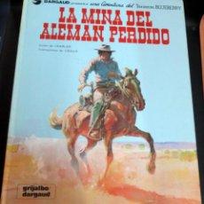 Cómics: LA MINA DEL ALEMÁN PERDIDO TENIENTE BLUEBERRY Nº 1 CHARLIER GIRAUD GRIJALBO/DARGAUD AÑO 1981. Lote 147366270