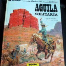 Cómics: ÁGUILA SOLITARIA TENIENTE BLUEBERRY Nº 18 CHARLIER GIRAUD GRIJALBO/DARGAUD AÑO 1982. Lote 147367046