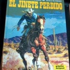 Cómics: EL JINETE PERDIDO TENIENTE BLUEBERRY Nº 19 CHARLIER GIRAUD GRIJALBO/DARGAUD AÑO 1982. Lote 147367278