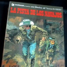 Cómics: LA PISTA DE LOS NAVAJOS TENIENTE BLUEBERRY Nº 22 CHARLIER GIRAUD GRIJALBO/DARGAUD AÑO 1983. Lote 147367426