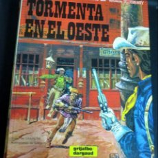Cómics: TORMENTA EN EL OESTE TENIENTE BLUEBERRY Nº 17 CHARLIER GIRAUD GRIJALBO/DARGAUD AÑO 1982. Lote 147367626