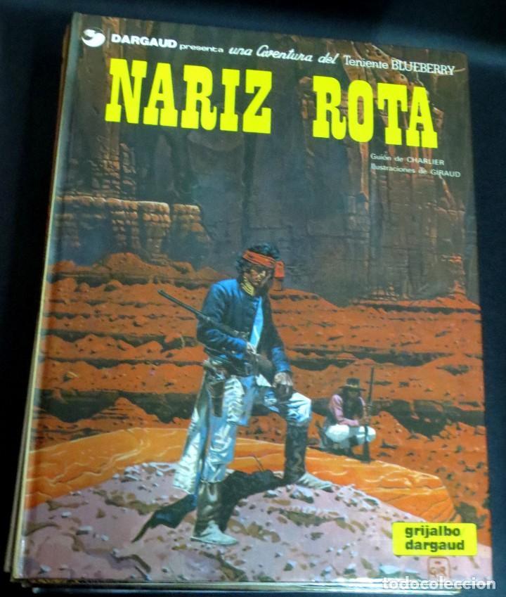 NARIZ ROTA TENIENTE BLUEBERRY Nº 15 CHARLIER GIRAUD GRIJALBO/DARGAUD AÑO 1981 (Comics und Tebeos - Grijalbo - Blueberry)