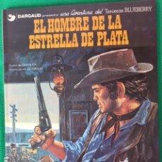 Cómics: EL HOMBRE DE LA ESTRELLA DE PLATA - AVENTURA DEL TENIENTE BLUEBERRY Nº 23. Lote 147601378