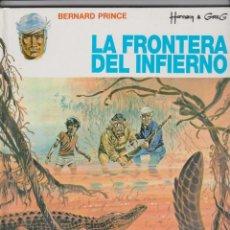 Cómics: BERNARD PRINCE -- Nº 3 LA FRONTERA DEL INFIERNO. Lote 147683526