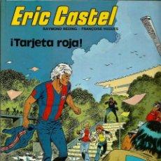 Cómics: ERIC CASTEL Nº 3 - ¡ TARJETA ROJA ¡ - ED. JUNIOR 1981 1ª EDICIÓN - TAPA DURA - BIEN . Lote 147726526
