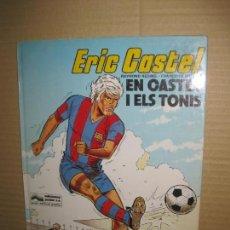 Cómics: ERIC CASTEL, Nº 1. EN CASTEL I ELS TONIS. EDICIONES JUNIOR 1980. EN CATALA. Lote 148057262