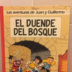 Cómics: LAS AVENTURAS DE JUAN Y GUILLERMO - EL DUENDE DEL BOSQUE. IMPECABLE. Lote 148152010