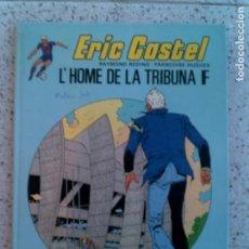 Cómics: COMIC DE ERIC CASTEL N,5 LHOME DE LA TRIBUNA F 1985. Lote 148207174