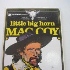 Cómics: LITTLE BIG HORN - MAC COY Nº 8 - J.P. GOURMELEN Y A.H. PALACIOS EDT. GRIJALBO / DARGAUD VSD02. Lote 148555942