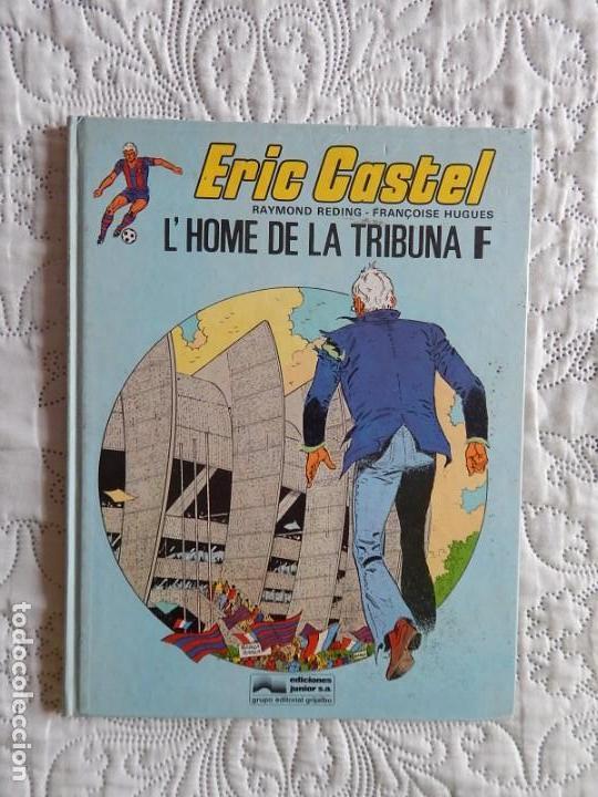 ERIC CASTEL N. 5 L´HOME DE LA TRIBUNA - CATALA (Tebeos y Comics - Grijalbo - Eric Castel)