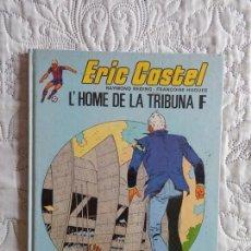 Cómics: ERIC CASTEL N. 5 L´HOME DE LA TRIBUNA - CATALA. Lote 148608178