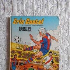 Cómics: ERIC CASTEL N. 2 PARTIT DE TORNADA - CATALA. Lote 148608286