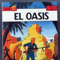 Cómics: LEFRANC Nº 7 EL OASIS MARTÍN Y CHAILLET JUNIOR GRIJALBO 1987. Lote 148918770