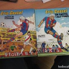 Cómics: ERIC CASTEL LOTE Nº 1 Y 2. EN CATALAN 1979 I 1980 (COIM19). Lote 148989298