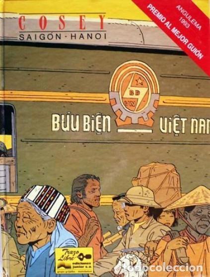 SAIGON - HANOI (COSEY) GRIJALBO - CARTONE - BUEN ESTADO - OFI15T (Tebeos y Comics - Grijalbo - Otros)