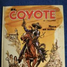 Cómics: COMIC DE EL COYOTE. NACE UN MITO.. Lote 149744182