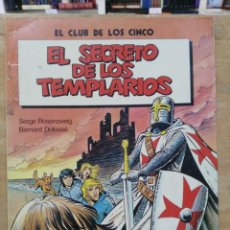 Cómics: EL CLUB DE LOS CINCO - EL SECRETO DE LOS TEMPLARIOS - ED. GRIJALBO. Lote 151076198