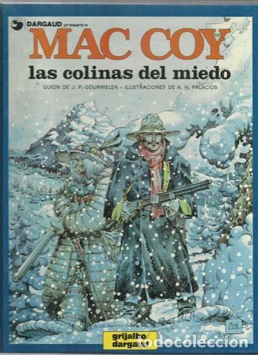 MAC COY 13: LAS COLINAS DEL MIEDO, 1987, GRIJALBO, MUY BUEN ESTADO (Tebeos y Comics - Grijalbo - Mac Coy)