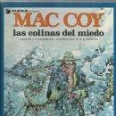 Cómics: MAC COY 13: LAS COLINAS DEL MIEDO, 1987, GRIJALBO, MUY BUEN ESTADO. Lote 164865405