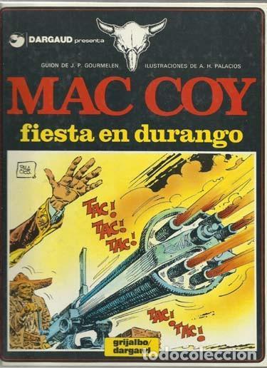 MAC COY 10: FIESTA EN DURANGO, 1983, GRIJALBO, MUY BUEN ESTADO (Tebeos y Comics - Grijalbo - Mac Coy)