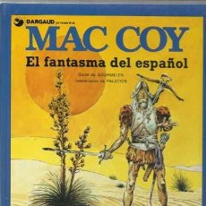 Cómics: MAC CO Y 16: EL FANTASMA DEL ESPAÑOL, 1991, GRIJALBO, IMPECABLE. Lote 151183730