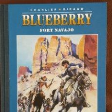 Cómics: BLUEBERRY. Nº 1. FORT NAVAJO. CHARLIER . GIRAUD. EDICIÓN COLECCIONISTA - LOMO EN TELA. Lote 151594330