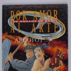 Cómics: POR AMOR AL ARTE - LOS ANILLOS DE BABEL - GRIJALBO DARGAUD 1995. Lote 152016862