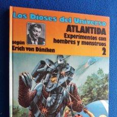 Cómics: LOS DIOSES DEL UNIVERSO 2 - ATLANTIDA: EXPERIMENTOS CON HOMBRES Y MONSTRUOS . Lote 152457442
