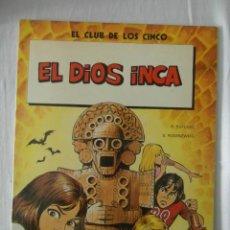 Cómics: EL CLUB DE LOS CINCO. EL DIOS INCA. EDICIONES JUNIOR. GRIJALBO. Lote 152949098