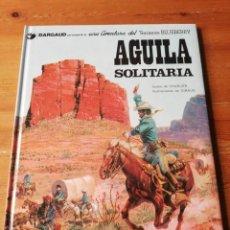 Cómics: ÁGUILA SOLITARIA. TENIENTE BLUEBERRY. . Lote 153785754