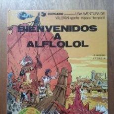Cómics: BIENVENIDOS A ALFLOLOL, VALERIAN 3, MEZIERES, CHRISTIN, GRIJALBO DARGAUD EDICIONES JUNIOR, 1978. Lote 153870278