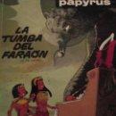 Cómics: PAPYRUS-LA TUMBA DEL FARAON. Lote 157684230
