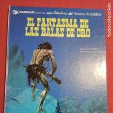 Comics - BLUEBERRY. Nº 2. EL FANTASMA DE LAS BALAS DE ORO. GRIJALBO. DARGAUD. - 154325218