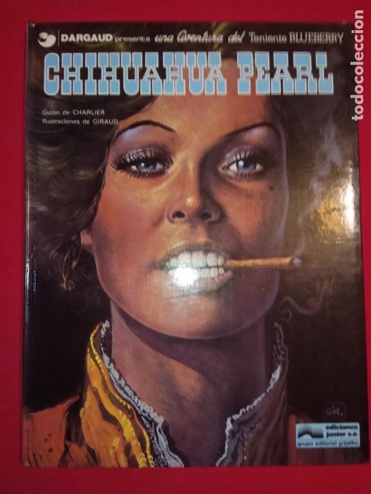TENIENTE BLUEBERRY - Nº 7 - CHIHUAHUA PEARL - GRIJALBO - DARGAUD.1979. (Tebeos y Comics - Grijalbo - Blueberry)