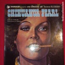 Cómics: TENIENTE BLUEBERRY - Nº 7 - CHIHUAHUA PEARL - GRIJALBO - DARGAUD.1979.. Lote 154326954