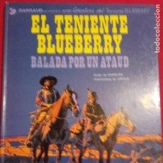 Cómics: EL TENIENTE BLUEBERRY .BALADA POR UN ATAUD. DARGAUD Nº 9. 1979. Lote 154327762