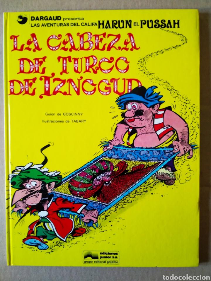 LA CABEZA DE TURCO DE IZNOGUD (JUNIOR/GRIJALBO, 1979). POR GOSCINNY Y TABARY. (Tebeos y Comics - Grijalbo - Iznogoud)