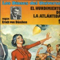 Comics: LOS DIOSES DEL UNIVERSO EL HUNDIMIENTO DE LA ATLANTIDA 5 SEGUN ERICH VON DANIKEN EDICIONES JUNIOR GR. Lote 154576482
