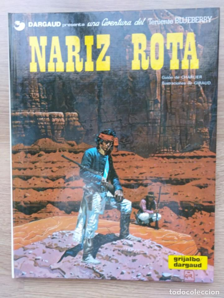EL TENIENTE BLUEBERRY. NARIZ ROTA. Nº 15. CHARLIER. GIRAUD. GRIJALBO. 1981 (Tebeos y Comics - Grijalbo - Blueberry)