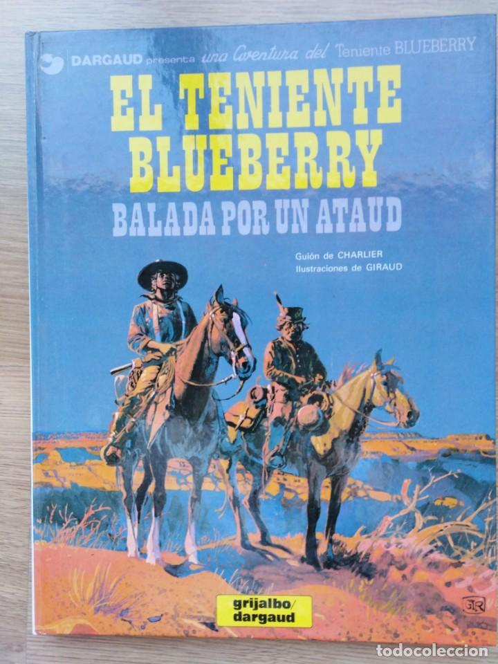 EL TENIENTE BLUEBERRY. BALADA POR UN ATAUD. Nº 9. CHARLIER. GIRAUD. GRIJALBO. 1980 (Tebeos y Comics - Grijalbo - Blueberry)
