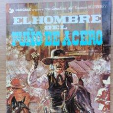 Cómics: EL TENIENTE BLUEBERRY. EL HOMBRE DEL PUÑO DE ACERO. Nº 4. CHARLIER. GIRAUD. GRIJALBO. 1980. Lote 154715146
