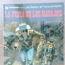 Cómics: EL TENIENTE BLUEBERRY. LA PISTA DE LOS NAVAJOS. Nº 22. CHARLIER. GIRAUD. GRIJALBO. 1983. Lote 154727122