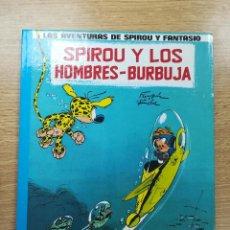 Cómics: LAS AVENTURAS DE SPIROU Y FANTASIO #13 SPIROU Y LOS HOMBRES-BURBUJA. Lote 154798412