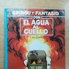 Cómics: LAS AVENTURAS DE SPIROU Y FANTASIO #26 CON EL AGUA AL CUELLO. Lote 154798420