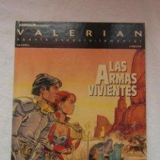 Cómics: VALERIAN. LAS ARMAS VIVIENTES. DARGAUD. GRIJALBO. Lote 154966222